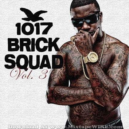 bricksquad vol mixtape gucci mane mixtape
