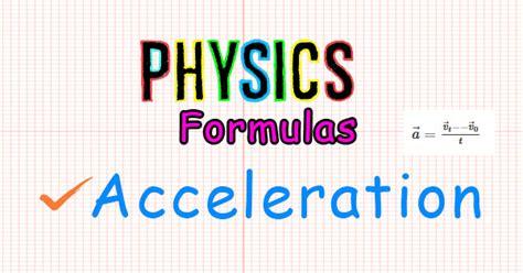 Acceleration Formula - CheckAll.in