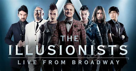 See 'the Illusionists  Live From Broadway' At The
