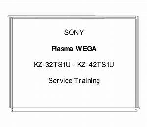 Sony Kz32ts1u Wega Plasma Tv Training Manual Service