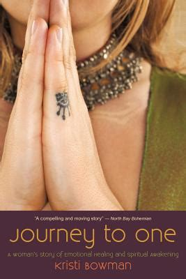 journey    womans story  emotional healing  spiritual awakening  kristi bowman