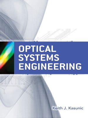 Optical Systems Engineering by Keith Kasunic · OverDrive ...