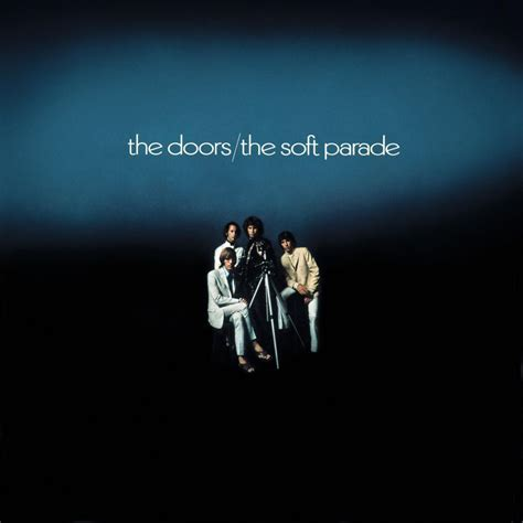 the doors the soft parade the doors tutta la discografia foto 1 di 10