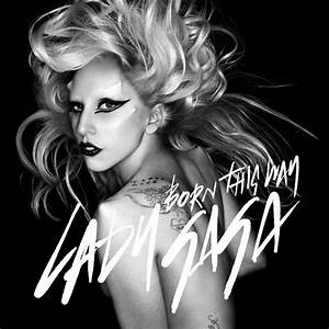 ilii00ezy: lady gaga born this way album artwork