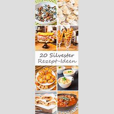 20 Silvester Rezeptideen  Goldener Bloggerherbst