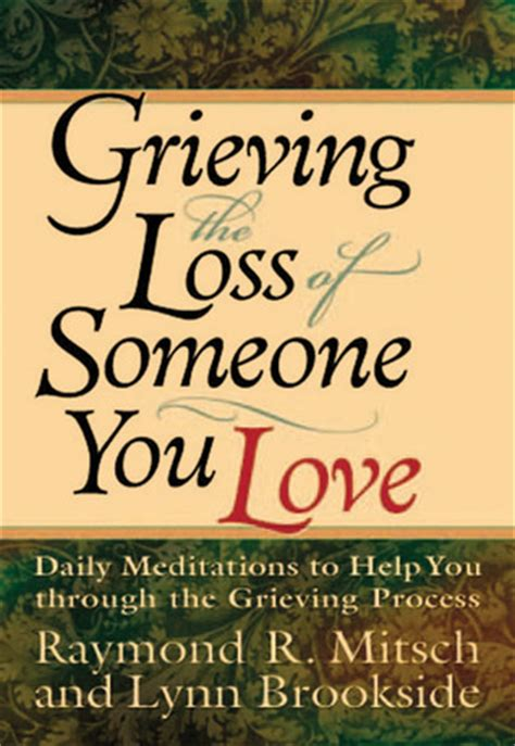 grieving  loss    love daily meditations