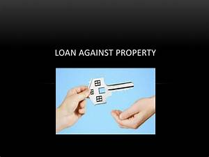 PPT - 5 Things You Should Know to Opt Loan against ...
