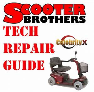 Ultimate Service Guide For Pride Celebrity X Scooter Technical Repair Manual