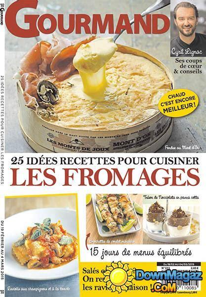 gourmand magazine cuisine gourmand 19 février 2015 no 313 pdf