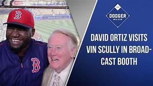 David Ortiz Visits Vin Scully In Broadcast Booth! - YouTube