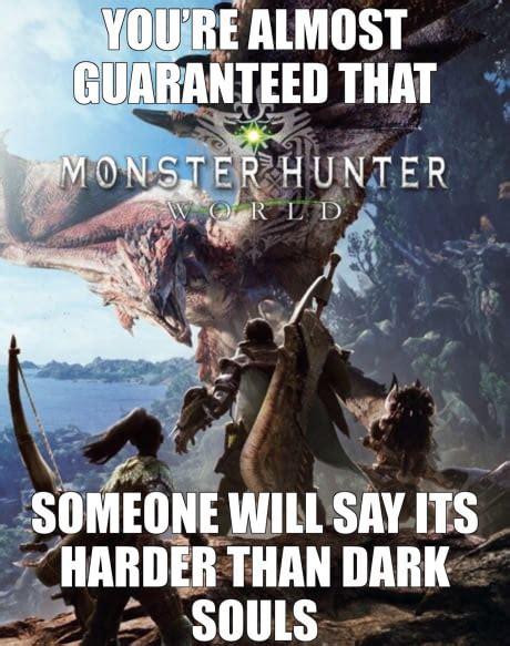Monster Hunter World Memes - the funniest monster hunter world memes ireportdaily