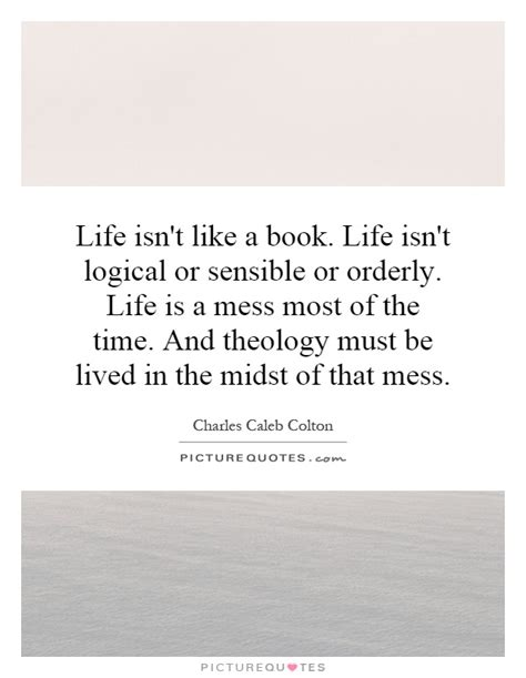 Quotes About Your Life Being A Mess