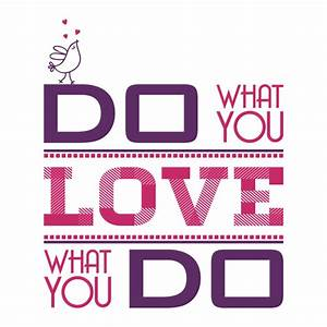 Do What You Love : vinilo decorativo do what you love ~ Buech-reservation.com Haus und Dekorationen