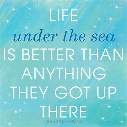 Mermaid Quotes Sayings Inspirational Quote Famous Disney