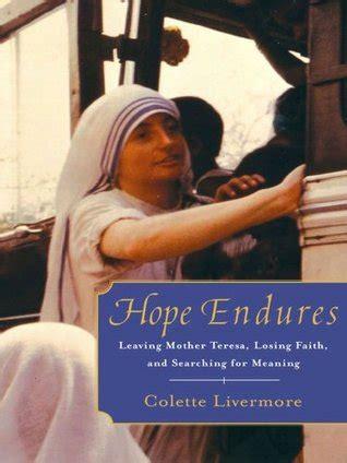 hope endures leaving mother teresa losing faith