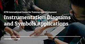 Instrumentation Diagrams And Symbols Applications