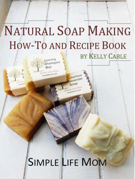 natural soap making    recipe   natural