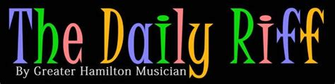 Greater Hamilton Musician: The Daily Riff: Creating Unity ...