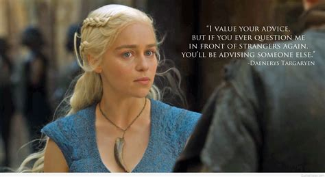game  thrones quotes khaleesi daenerys targaryen
