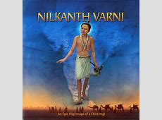Nilkanth Varni An Epic Pilgrimage of a ChildYogi
