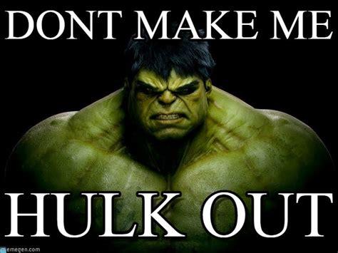 Hulk Memes - dont make me hulk meme on memegen