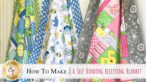 shabby fabrics receiving blanket how to make a self binding receiving blanket a shabby fabrics quilt sewing tutorial youtube