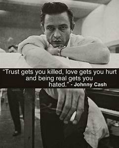 Trust you - Bar... Funny Johnny Cash Quotes
