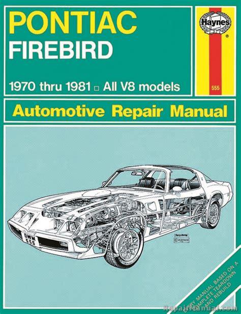 automotive service manuals 1969 pontiac firebird spare parts catalogs haynes pontiac firebird 1970 1981 auto repair manual