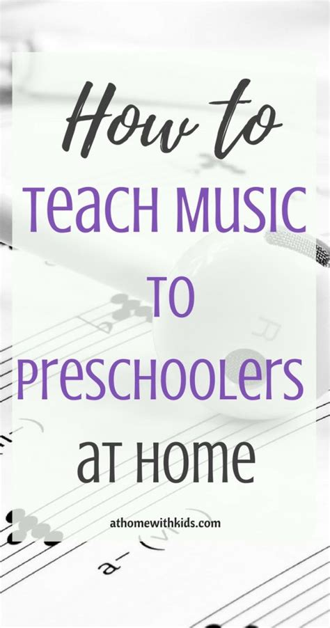 the simplest way to teach to preschoolers at home 348 | how to teach music to preschoolers 538x1024
