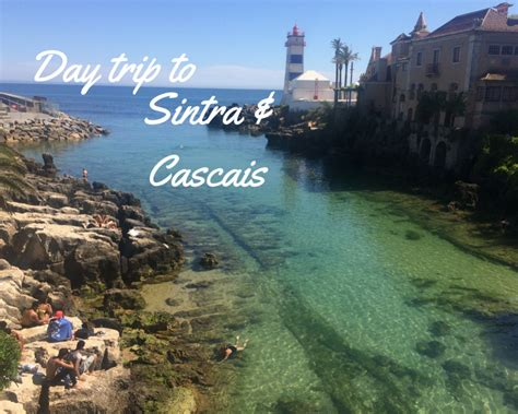 Day Trip To Sintra And Cascais  What Kirsty Did Next
