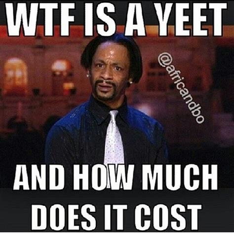 Yeet Meme - yeet dance inspires a slew of hilarious memes on the web