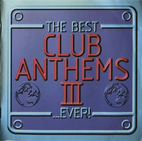 cd gesang the best by club various the best club anthems iii cd at discogs