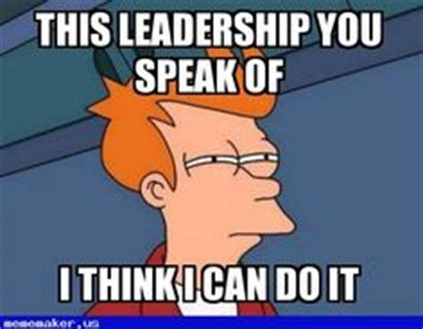 Leadership Meme - leadership meme guy res life life pinterest photos meme guy and meme
