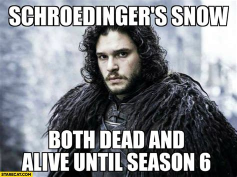 Jon Snow Memes - 10 great things that game of thrones has brought us