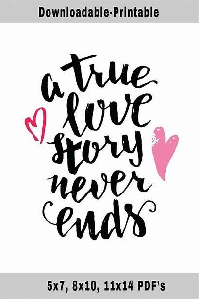 True Quotes Printable Soulmates Story Ends Never
