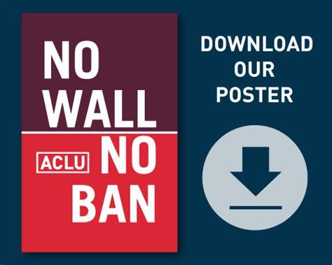 wall  ban poster aclu  washington