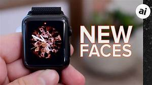 All The New Apple Watch Faces In Watchos 5