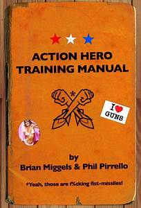 Guide To Being An Action Hero