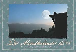 Pflanzen Nach Dem Mond : leben nach dem mondkalender mondkalender online f r ~ Lizthompson.info Haus und Dekorationen