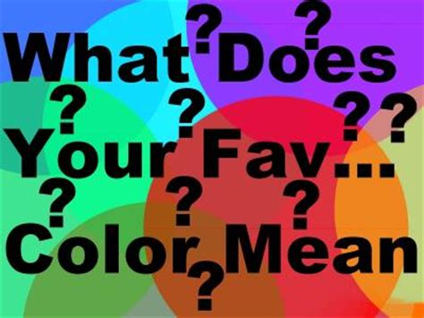 favorite color quiz what does your favorite color quiz at quiztron