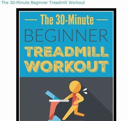 Treadmill Workout Minute Beginners Running Happyfoodhealthylife