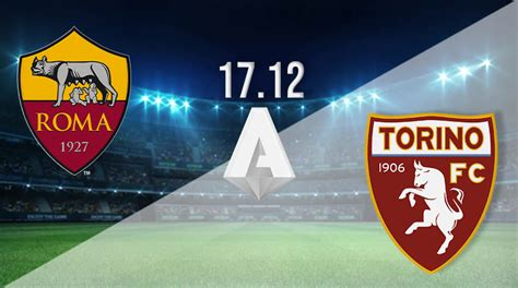 You are on page where you can compare teams torino vs roma before start the match. AS Roma vs Torino Prediction: Serie A | 17.12.2020 - 22bet
