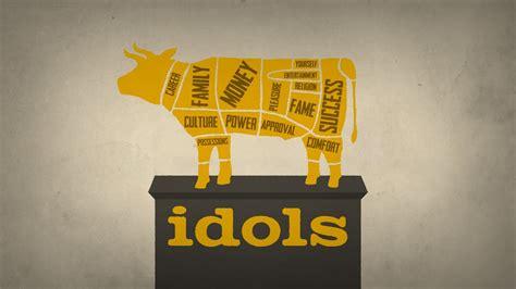 heart      idols series sermon