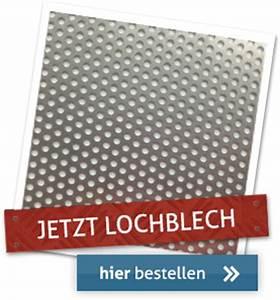 Lochblech Zuschnitt Onlineshop : aluminium lochblech zuschnitt lochblech bleche kaufen ~ A.2002-acura-tl-radio.info Haus und Dekorationen