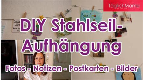 Aufhängungen Für Bilder by Deko Tipp Diy Stahlseil Aufh 228 Ngung F 252 R Fotos Bilder