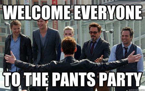 Pants Party Meme - welcome everyone to the pants party loki licious quickmeme