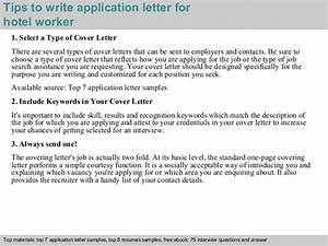 how to write a covering letter for a job uk - hotel worker application letter