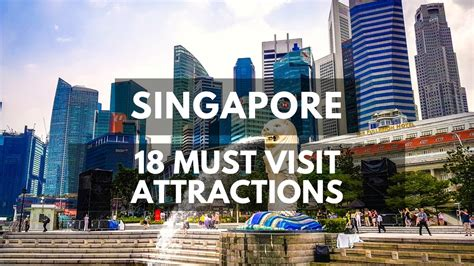18 Must See Attractions & Things To Do In Singapore