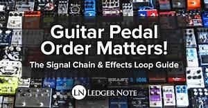 Guitar Pedal Order Matters