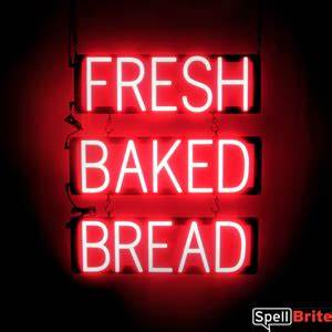 FRESH BAKED BREAD Signs